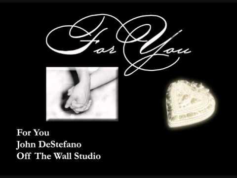 John DeStefano - For You
