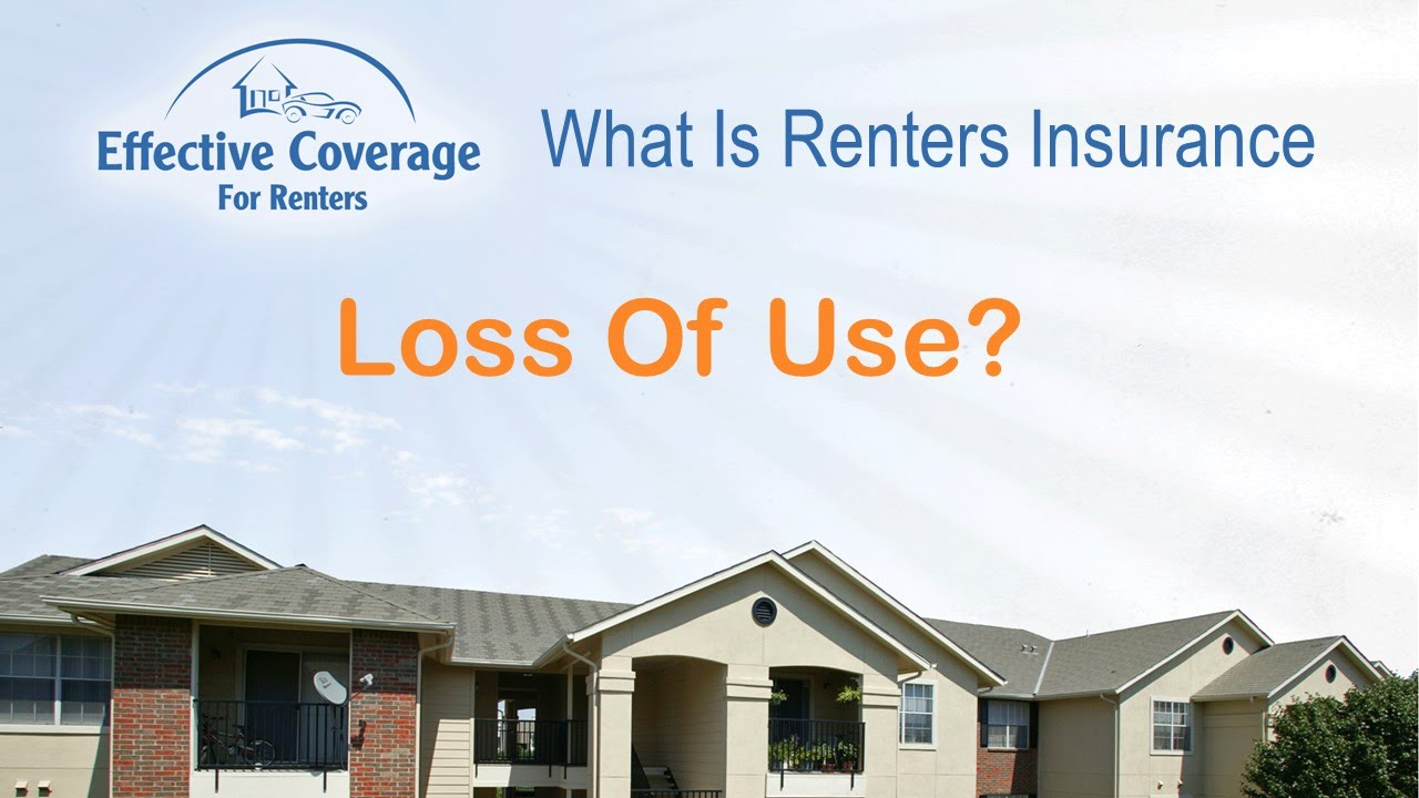 Loss Of Use Coverage >> What Is Loss Of Use Coverage On Renters Insurance