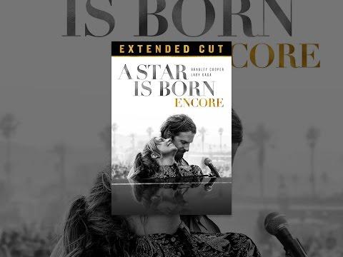 A Star Is Born: Encore (2019)