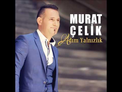 Murat Çelik   Adım Yalnızlık