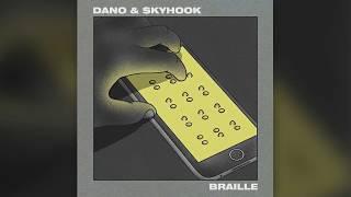 Dano & $kyhook    Braille   (2017)