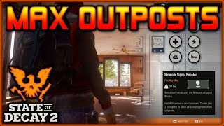 "How to Get ""6 OUTPOSTS"" in State of Decay 2"