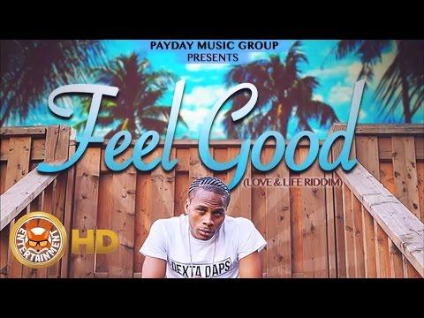 Dexta Daps - Feel Good (Raw) [Love & Life Riddim] October 2016