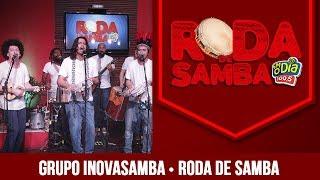 Baixar Inovasamba na Roda de Samba da FM O Dia