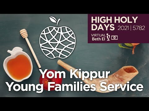Yom Kippur Young Family Services (High Holy Days 2021 | 5782)