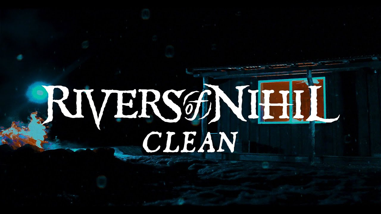 Download Rivers of Nihil - Clean (OFFICIAL VIDEO)