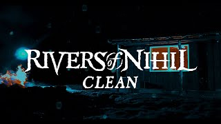 Rivers of Nihil – Clean (OFFICIAL VIDEO)