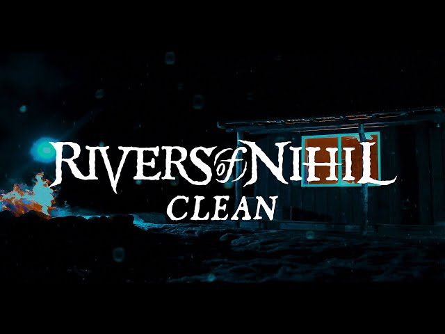 Rivers of Nihil - Clean (OFFICIAL VIDEO)