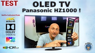 TEST : OLED TV Panasonic HZ1000 ! (Dolby Vision IQ, Atmos, HDR10+, Filmmaker Mode...)
