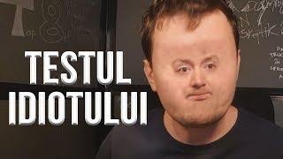 AFLĂ DACĂ EȘTI IDIOT!