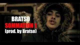 Bratso - Sommation 1 // Prod. by Bratso (Clip Officiel)