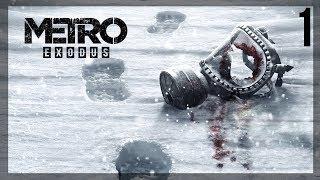 Прохождение METRO: EXODUS (HARDCORE/PC) - 1