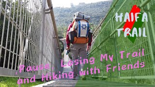 Israel Hike - Episode 7 - Haifa Trail, Losing My Way, and Hiking with Friends