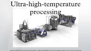 ultra high temperature processing