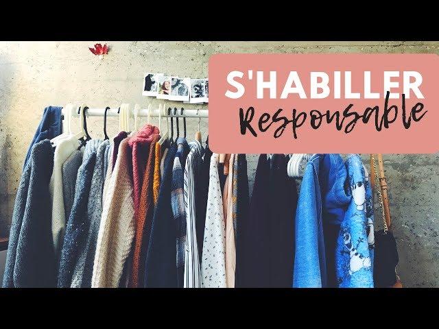 S'HABILLER RESPONSABLE: CONFESSIONS & COUPS DE CŒUR