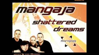 Mangaja - Shattered Dreams (DV Inc. Radio Remix)