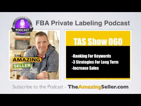 3 Tips To Rank Higher For Keywords And Increase Organic Sales (The Right Way) -TAS Show Ep. 60