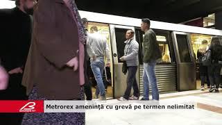 Metrorex ameninţă cu grevă pe termen nelimitat