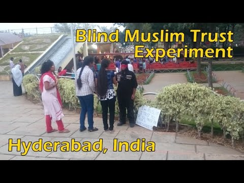 Blind Muslim Trust Experiment - Hyderabad, India