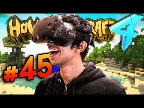 VIRTUAL REALITY EPISODE!  - HOW TO MINECRAFT S4 #45