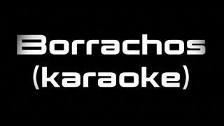 JD Pantoja - Borrachos (karaoke)