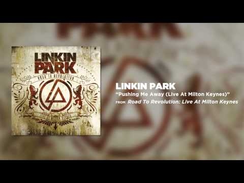 Pushing Me Away - Linkin Park (Road to Revolution: Live at Milton Keynes)
