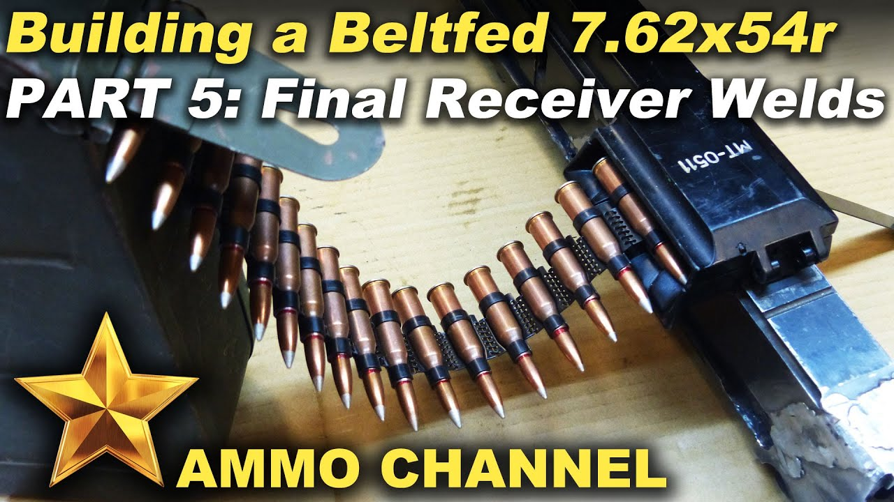 Beltfed 7 62x54r Build 05 - Weld up done & Belt feeder demo  by The Ammo  Channel