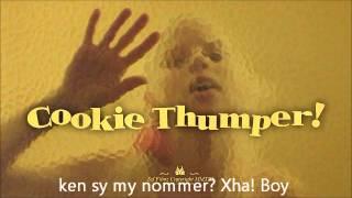 Die Antwoord - Cookie Thumper (Lyrics)