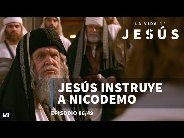 Jesús instruye a Nicodemo   La vida de Jesús   6/49