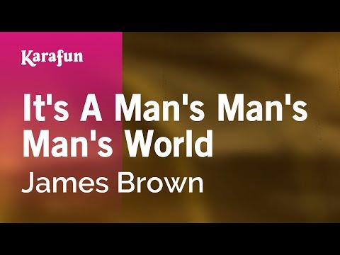 Karaoke It's A Man's Man's Man's World - James Brown *