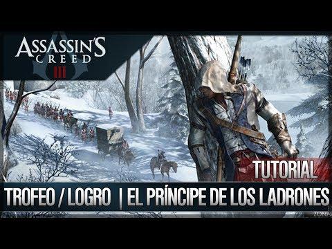 Assassin's Creed 3 - Walkthrough Guía Español - Trofeo / Logro - El príncipe de los ladrones