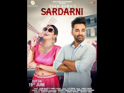 New Punjabi Song 2018 - SARDARNI - EKAM...
