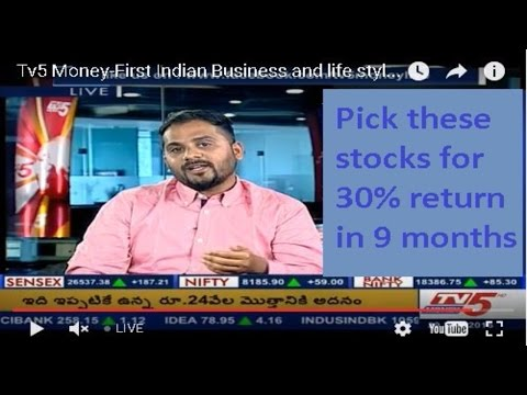 Pick these stocks for 30% return in 9 months