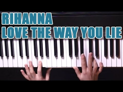 Partitions Piano Rihanna Love The Way You Lie