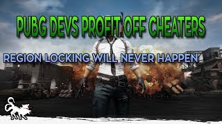 PUBG Developers profiting off of a Cheater Economy
