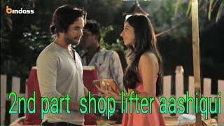 Shop Lifter _ Yeh Hai Aashiqui _ Siyappa Ishq Ka _ Episode 2_HD