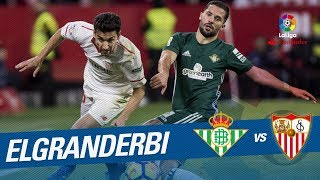 ElGranDerbi - Partido de la Jornada: Real Betis vs Sevilla