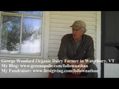 George Woodard Vermont Organic Dairy Farmer Talks About Farming and Education