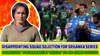 Disappointing Squad Selection for Srilanka Series | Domestic Tournament Needs to be Competitive