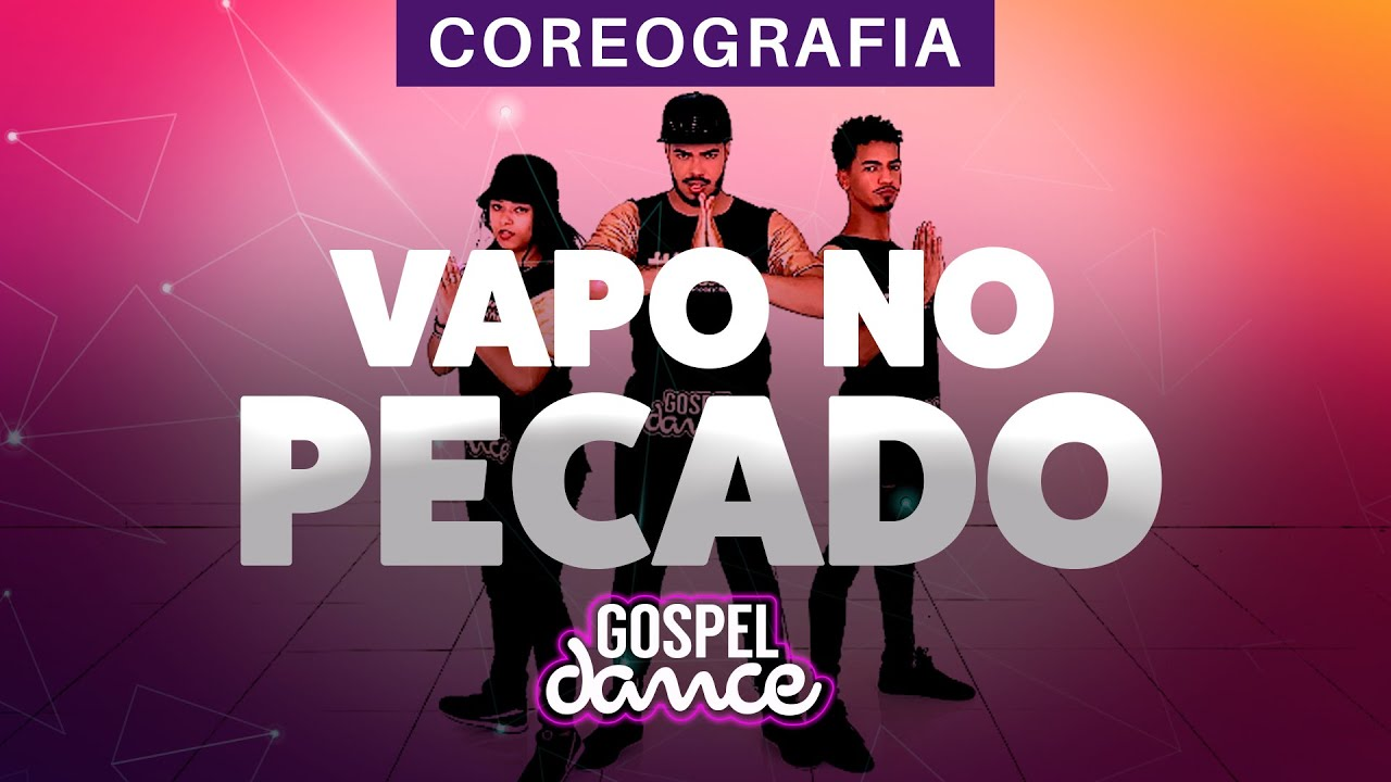 Gospel Dance - Vapo no Pecado - Don Russo