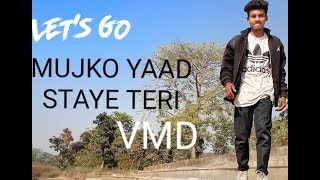 mujhko yaad sataye teri | NEW HIP HOP DANCE | COVER BY VMD