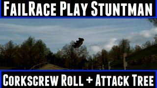 FailRace Play Stuntman Corkscrew Roll + Attack Tree