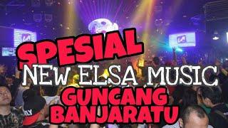 NEW ELSA MUSIC SPESIAL GUNCANG BANJARATU TERBARU    REMIX LAMPUNG ORGEN TERBARU