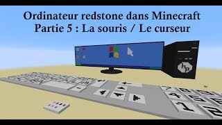 [2014 FR] Minecraft 1.8 - Un ordinateur redstone fonctionnel. Partie 5 : La souris / Le curseur