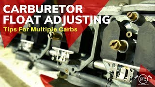 Carburetor Float Height: Tips For Multiple Carbs