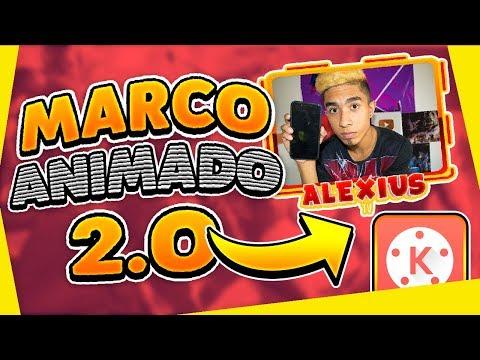COMO CREAR MARCO 2.O ANIMADO DESDE ANDROID //Alexius Tv