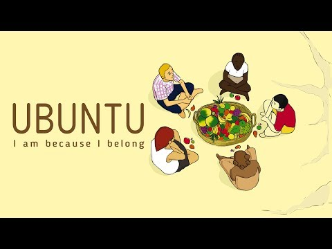 Ubuntu - I am because I belong