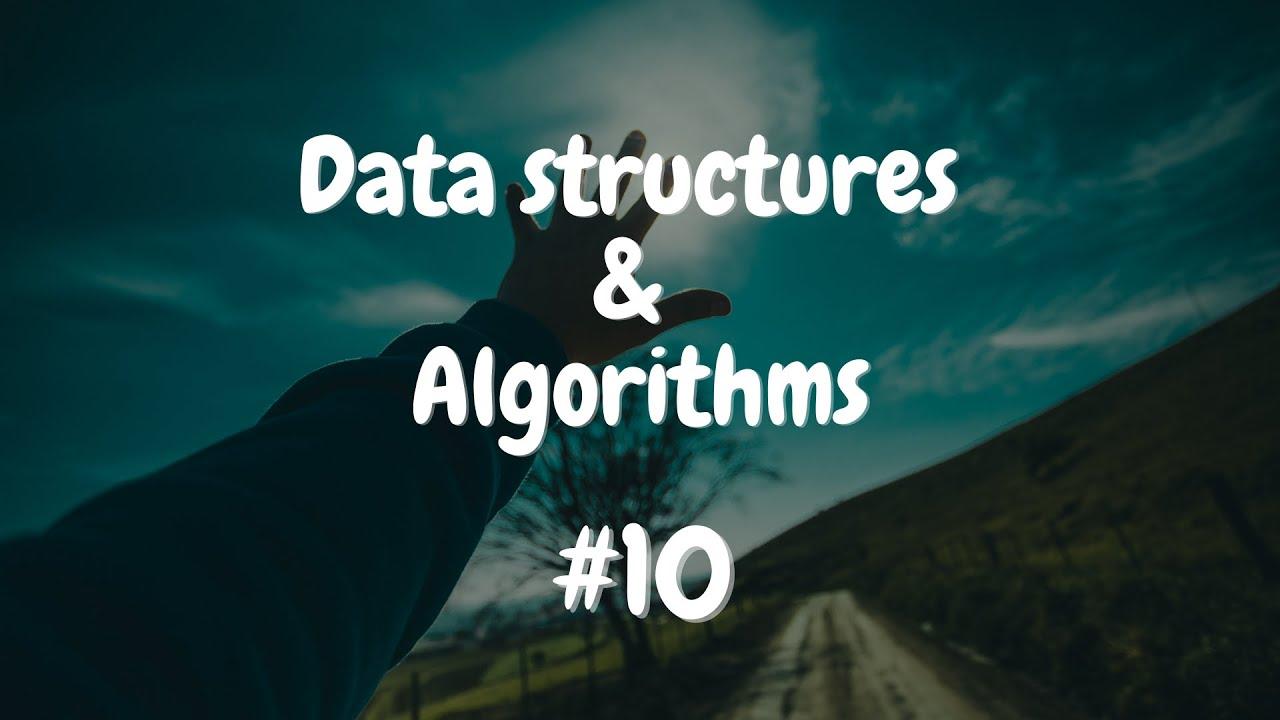 Cấu trúc dữ liệu và thuật toán #10: Stack | DS&A