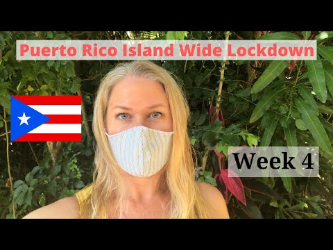 Puerto Rico Quarantine Lockdown Week 4 | Face Masks and More | Living in Puerto Rico