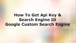 How To Get Google Api Key & Search Engine ID Google CSE